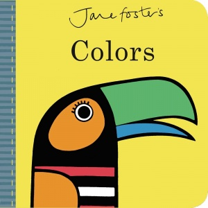 Jane Foster's Colours (Board Book)